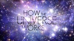 HowtheUniverseWorksCGIseries
