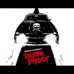Quentin's Death Proof.