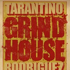 Tarantino's and Rodriguez'sGrindhouse.