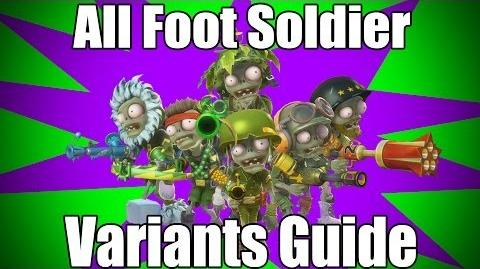 Foot Soldier Variants Guide