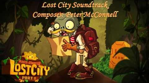 Plants Vs Zombies 2 Music - Lost City THE ZOMBIE ATE YOUR BRAIN!! ☿ HD ☿