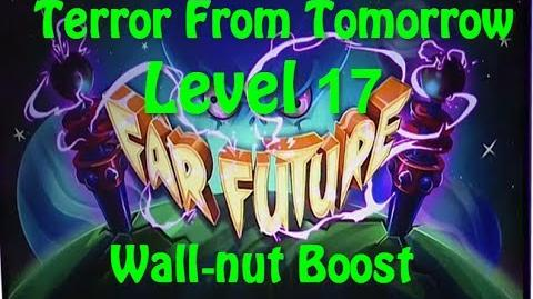 Terror From Tomorrow Level 17 Wall nut Boost Plants vs Zombies 2 Endless