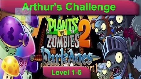Arthur's Challenge Level 1 to 6 Plants vs Zombies 2 Dark Ages