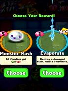 Choice between Monster Mash and Evaporate