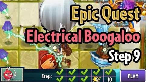 Plants vs Zombies 2 - Epic Quest Electrical Boogaloo - Step 9