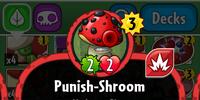 Punish-Shroom