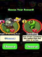 Choice between Knight of the Living Dead and Seedling