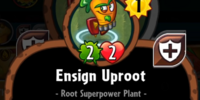 Ensign Uproot