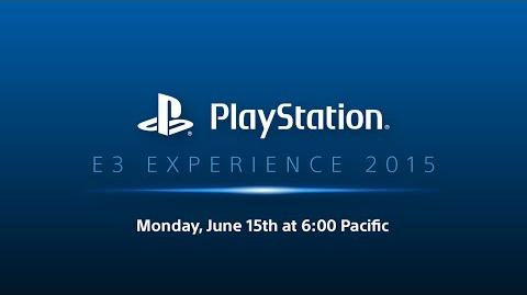 PlayStation E3 EXPERIENCE - 2015 Press Conference - English
