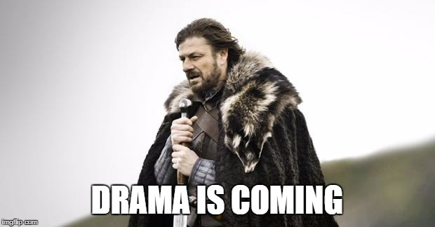 Plik:Drama is coming.jpg
