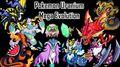 All Pokemon Uranium Mega Evolution & Shinny Form 绿鈾版全Mega进化