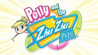 Polly and the Zhu Zhu Pets theme song (1080p HD)