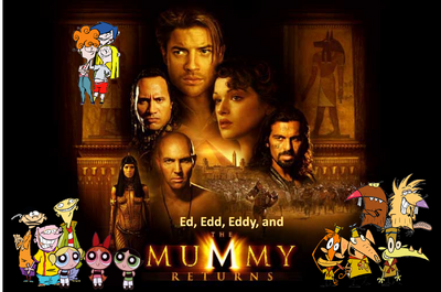 Ed, Edd, Eddy, and The Mummy Returns