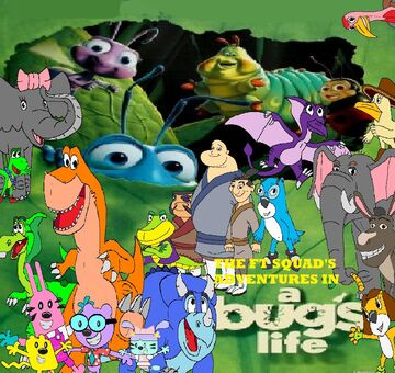 The FT Squad's Adventures in A Bug's Life