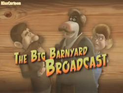The Big Barnyard Broadcast