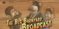 The Big Barnyard Broadcast/Transcript