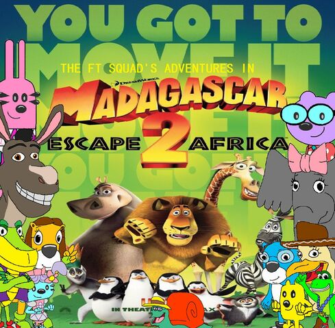 File:The FT Squad's Adventures in Madagascar Escape 2 Africa.jpg