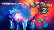 Team Robot in Pokemon XY&Z The Magical Elements
