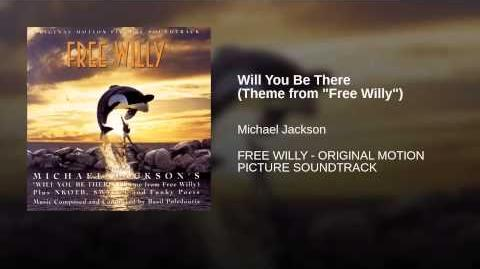 """Will You Be There (Theme from """"Free Willy"""")"""