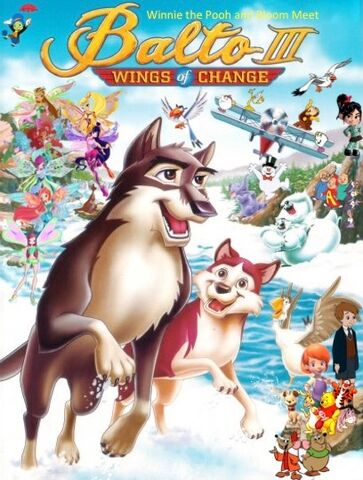File:Winnie the Pooh and Bloom Meet Balto III Wings of Change Poster (Remake).jpeg