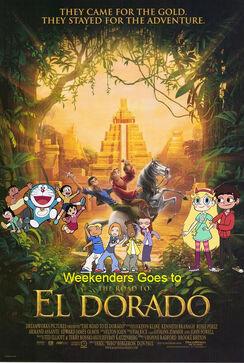 Weekenders Goes to The Road to El Dorado