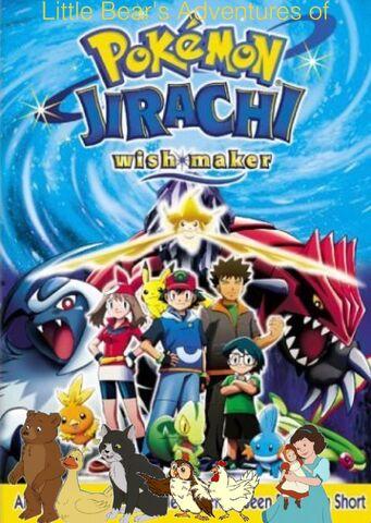 File:Little Bear's Adventures of Pokémon- Jirachi Wish Maker.jpg