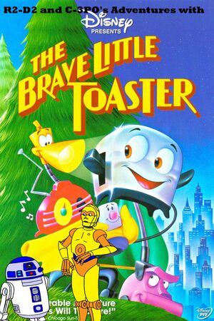 R2-D2 and C-3PO's Adventures with The Brave Little Toaster Poster