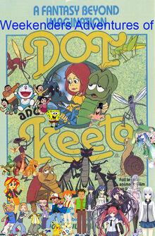Weekenders Adventures of Dot and Keeto