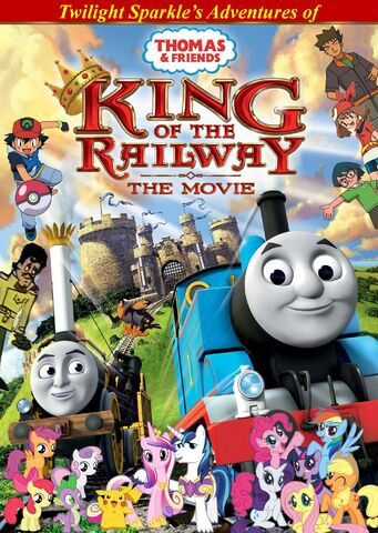 File:Twilight Sparkle's Adventures of Thomas and Friends - King of the Railway Poster.jpg