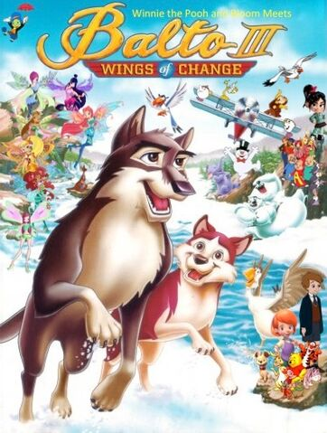 File:Winnie the Pooh and Bloom Meets Balto III- Wings of Change Poster.jpeg