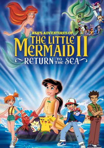 File:Ash's Adventures of The Little Mermaid 2 - Return to the Sea Poster.png