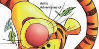 Ash's Adventures of The Tigger Movie