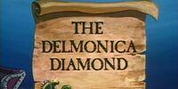 The Delmonica Diamond