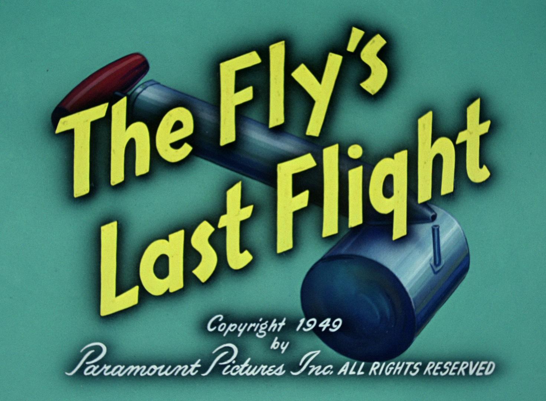 Flies last