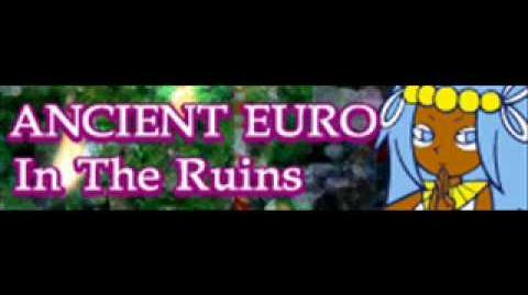 ANCIENT EURO 「In The Ruins」