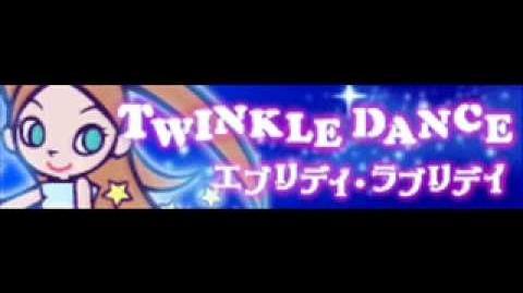 TWINKLE DANCE 「エブリデイ・ラブリデイ」