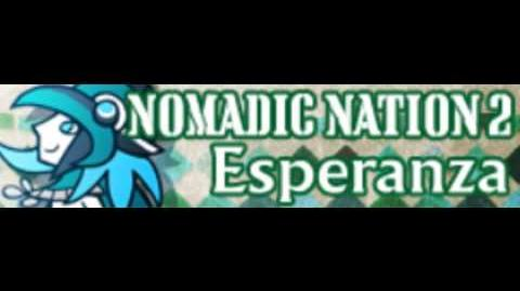 NOMADIC NATION 2 HD 「Esperanza」