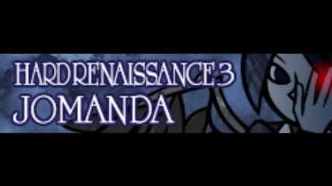 HARD RENAISSANCE 3 「JOMANDA」