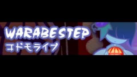 WARABE STEP -HD- 「Kodama LIVE LONG」