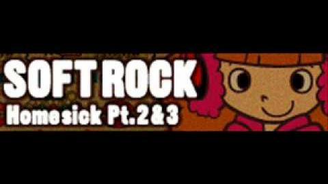 SOFT ROCK 「Homesick Pt