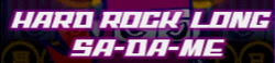 9 HARD ROCK LONG