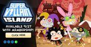 Super Villain Island Members Release Date Announcment
