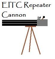 EITC Repeater Cannon