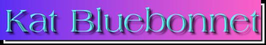Kat Bluebonnet name