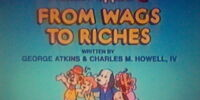 Episode 3: From Wags to Riches