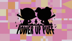 Power-UpPuff TitleCard
