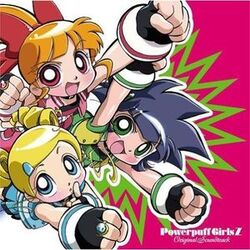 300px-Powerpuff Girls Z - Original Soundtrack