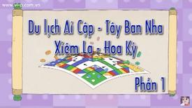 Du Lich Ai Cap - Tay Ban Nha - Xiem La - Hoa Ki 1 title