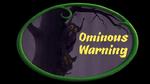 Ominous Warning