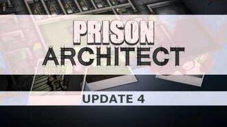 Prison Architect Update 4